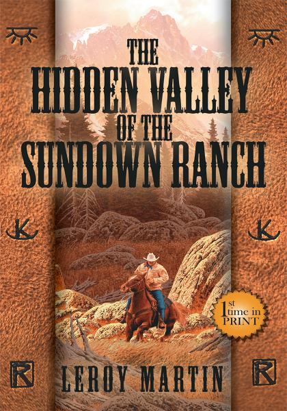 The Hidden Valley of the Sundown Ranch