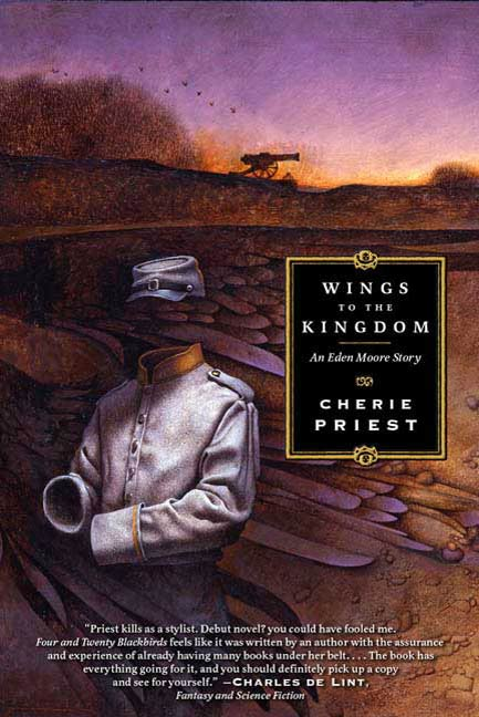 Wings to the Kingdom By: Cherie Priest