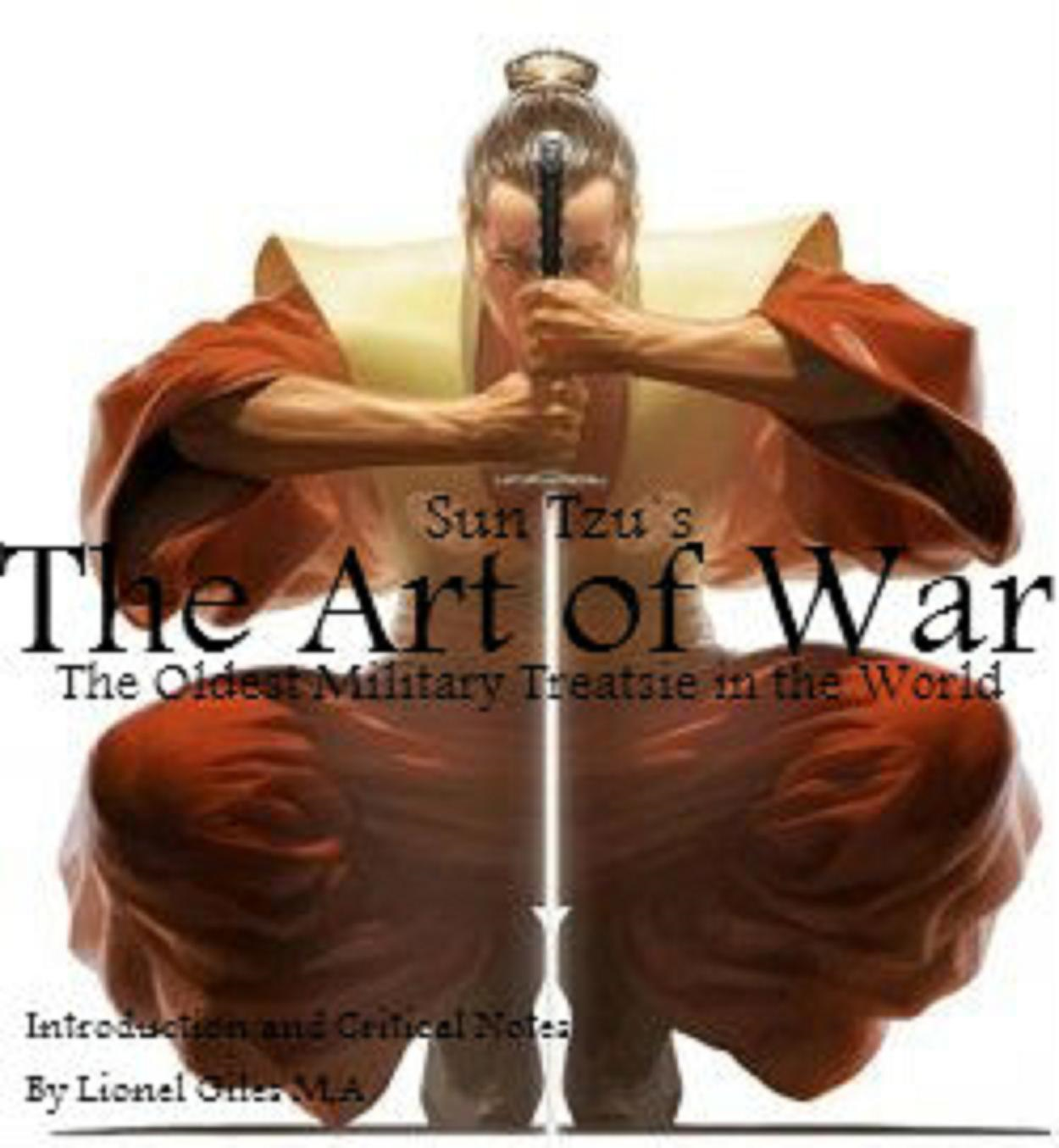 Sun Tzu The Oldest Military Treatise in the World