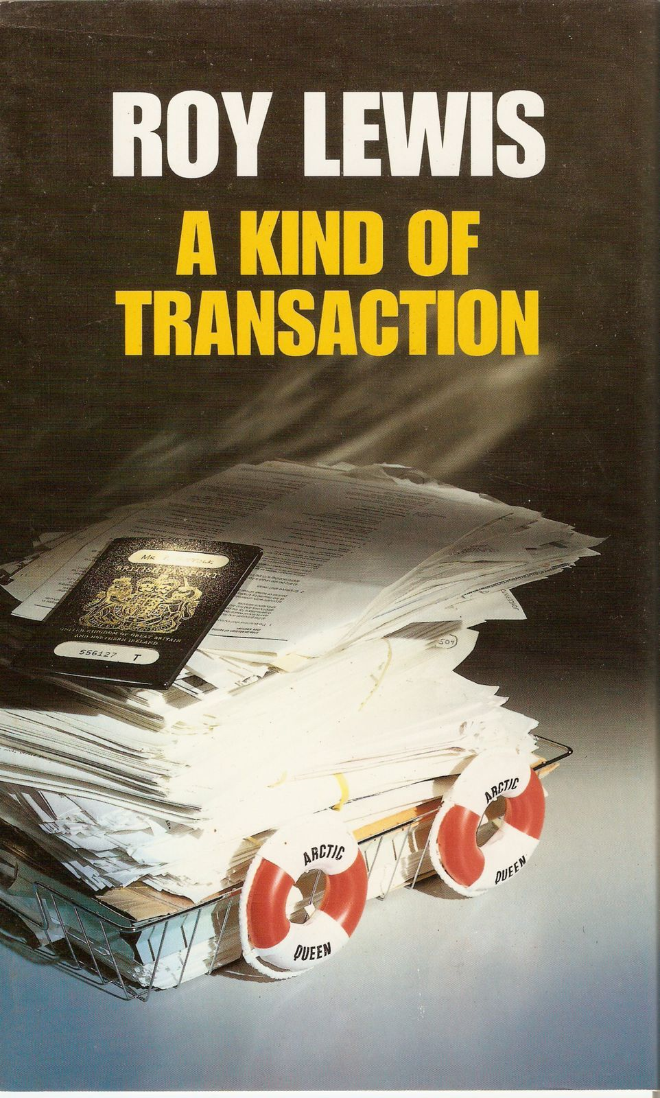 A Kind of Transaction By: Roy Lewis