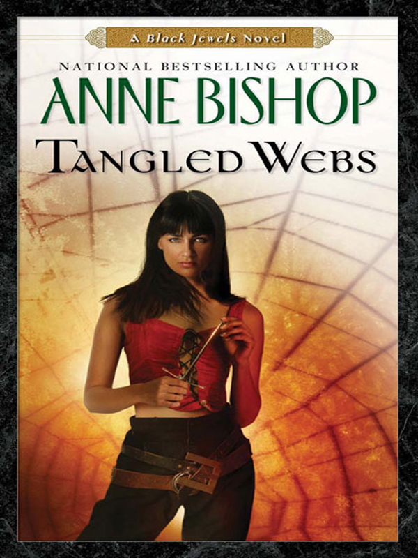 Tangled Webs By: Anne Bishop