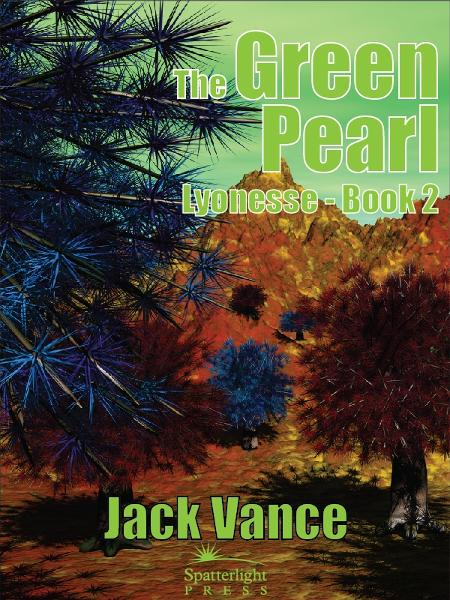The Green Pearl By: Jack Vance