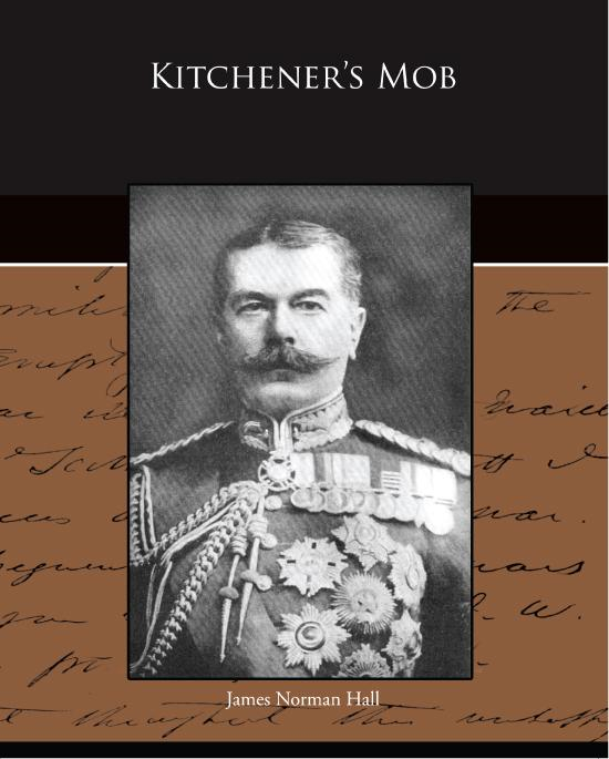 James Norman  Hall - Kitchener's Mob