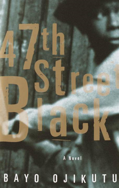 47th Street Black By: Bayo Ojikutu