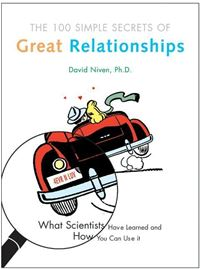 The 100 Simple Secrets Of Great Relationships What Scientists Have