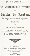 The History Of The Devils Of Loudun, Volumes I-Iii (illustrated)