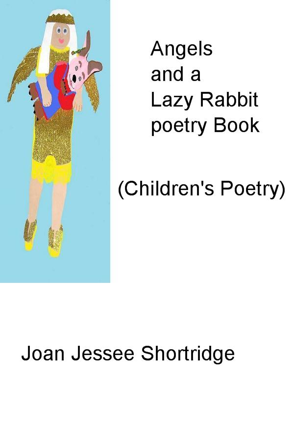Angels and a Lazy Rabbit poetry Book
