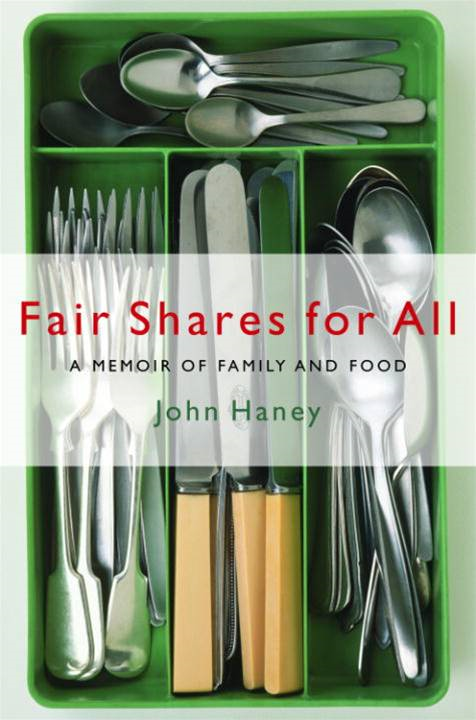 Fair Shares for All By: John Haney