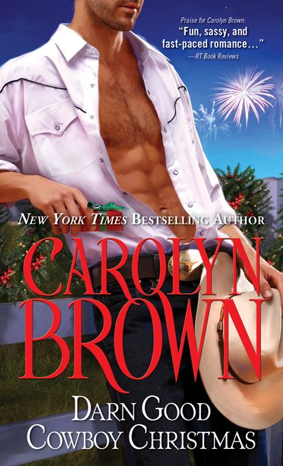 Darn Good Cowboy Christmas By: Carolyn Brown