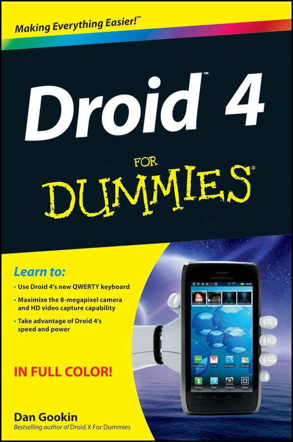 Droid 4 For Dummies By: Dan Gookin