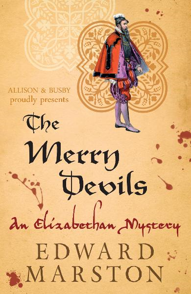The Merry Devils By: Edward Marston