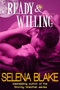 Ready & Willing By: Selena Blake