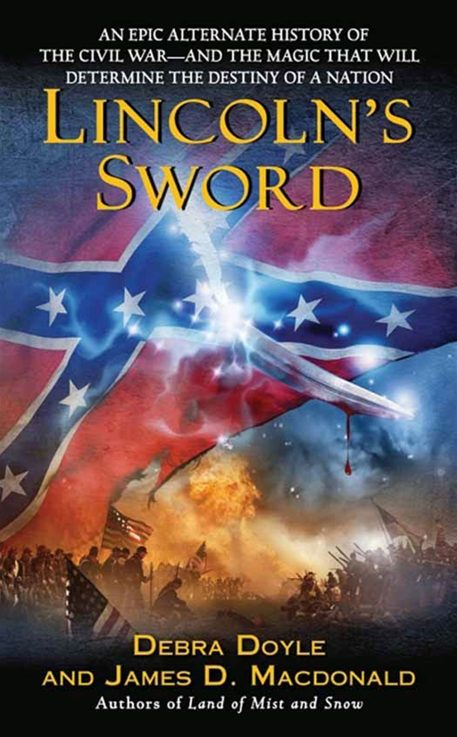 Lincoln's Sword By: Debra Doyle,James Macdonald