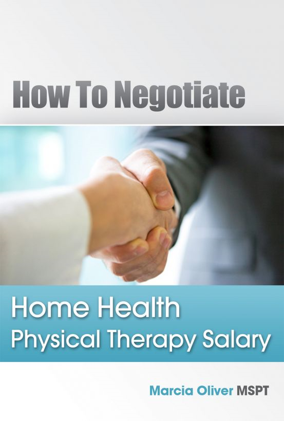 How to Negotiate Home Health Physical Therapy Salary