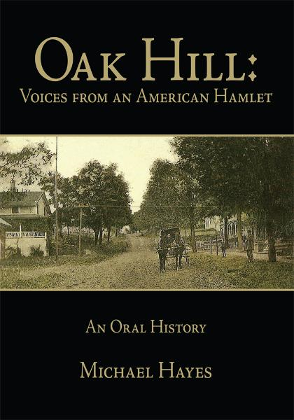Oak Hill: Voices from an American Hamlet