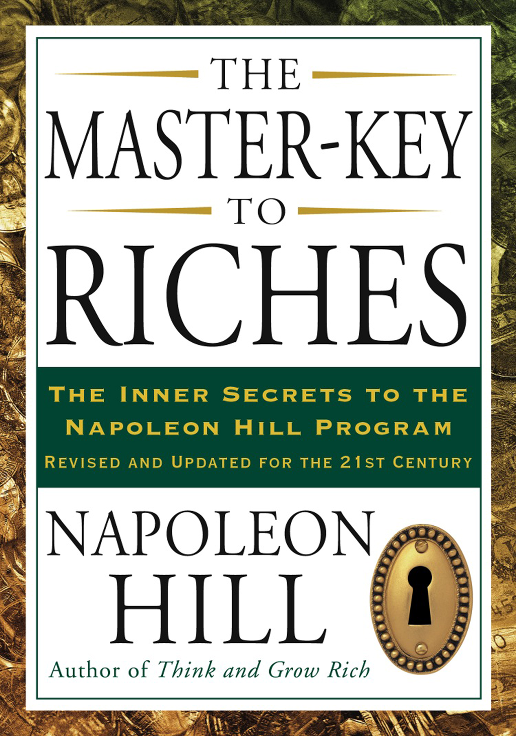 The Master-Key to Riches By: Napoleon Hill