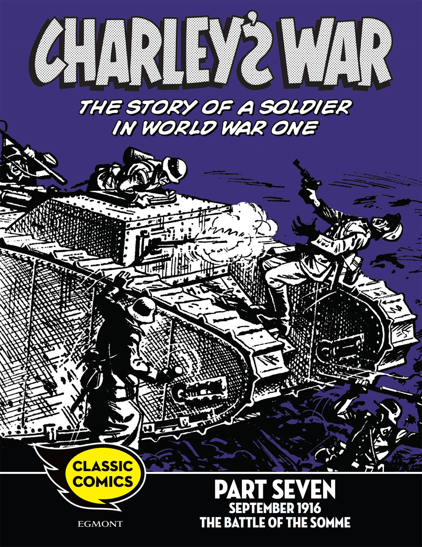 Charley's War Comic Part Seven: September 1916 The Battle of the Somme