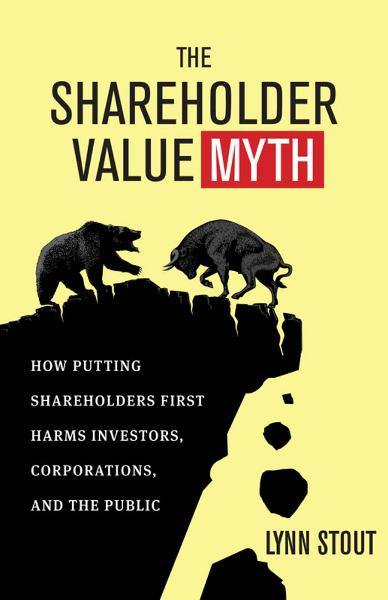 The Shareholder Value Myth