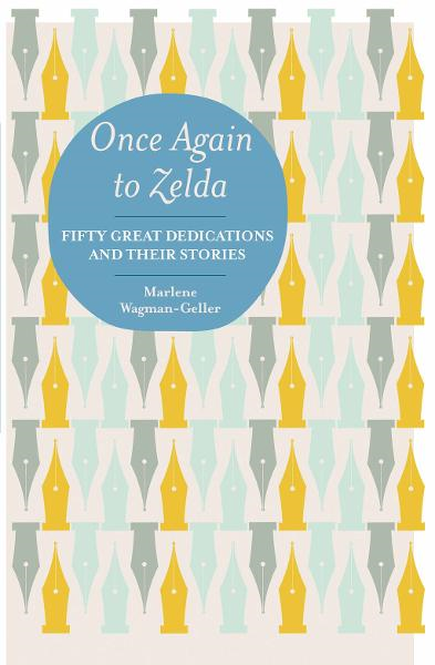 Once Again to Zelda Fifty Great Dedications and Their Stories