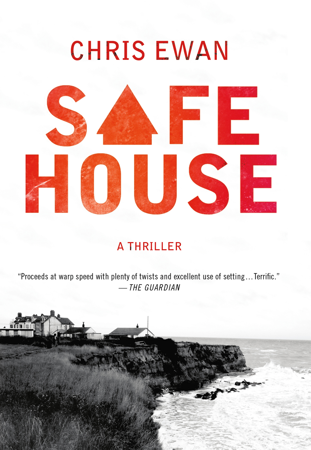 Safe House By: Chris Ewan