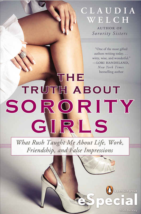 The Truth About Sorority Girls