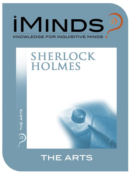 Sherlock Holmes: The Arts By: iMinds
