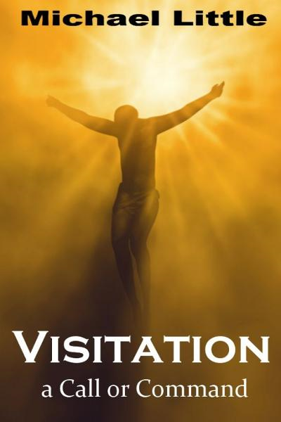 Visitation-A Call or Command