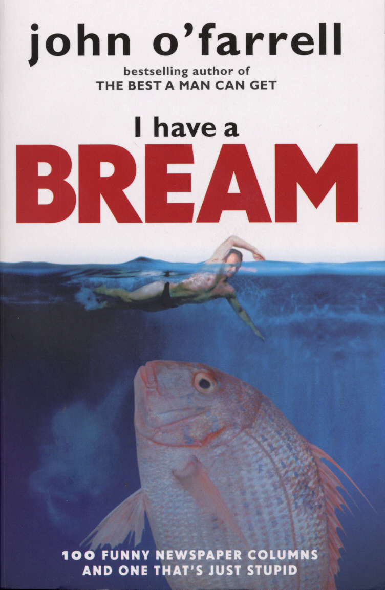 I Have A Bream