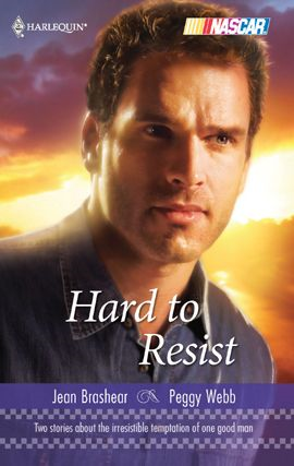 Hard to Resist By: Jean Brashear,Peggy Webb