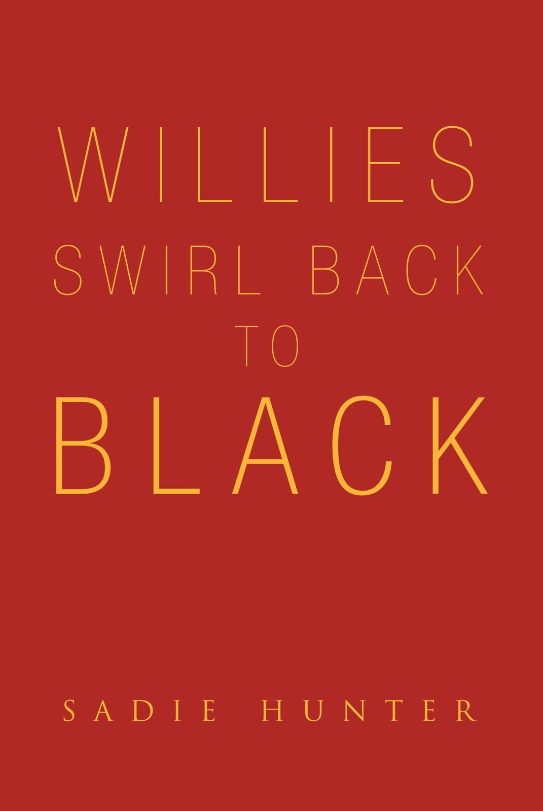 Willie's Swirl Back to Black By: Sadie Hunter