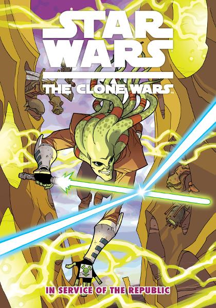 Star Wars: The Clone Wars Vol. 2  In Service of the Republic