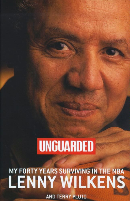 Unguarded By: Lenny Wilkens,Terry Pluto