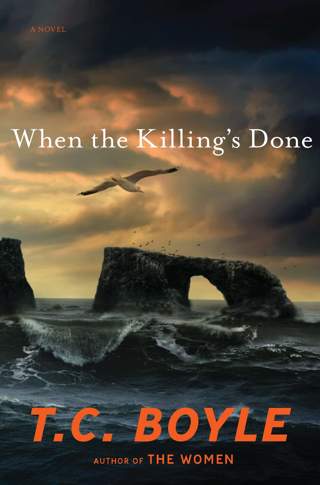 When the Killing's Done By: T.C. Boyle