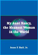 download My Aunt Nancy, the Meanest Woman in the World book