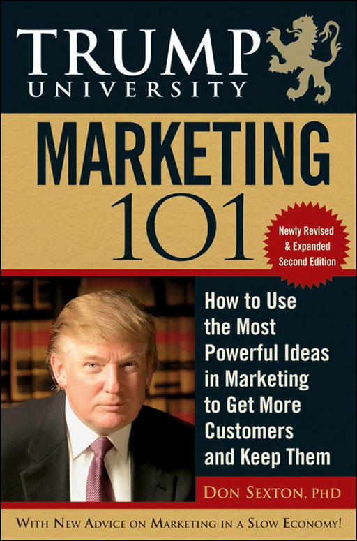Trump University Marketing 101 By: Don Sexton