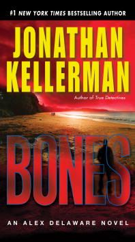 Bones By: Jonathan Kellerman