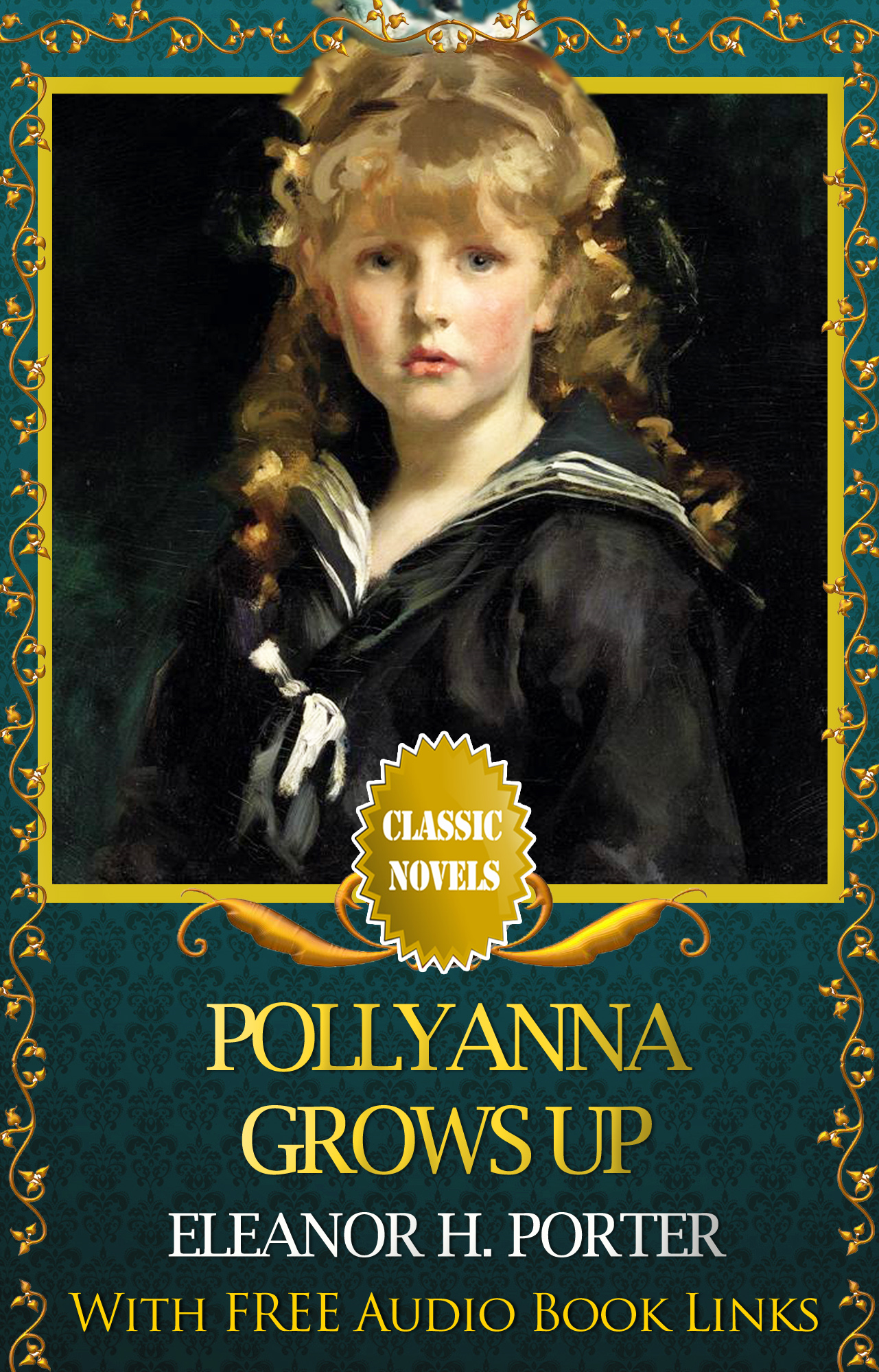 POLLYANNA GROWS UP Classic Novels: New Illustrated [Free Audiobook Links]