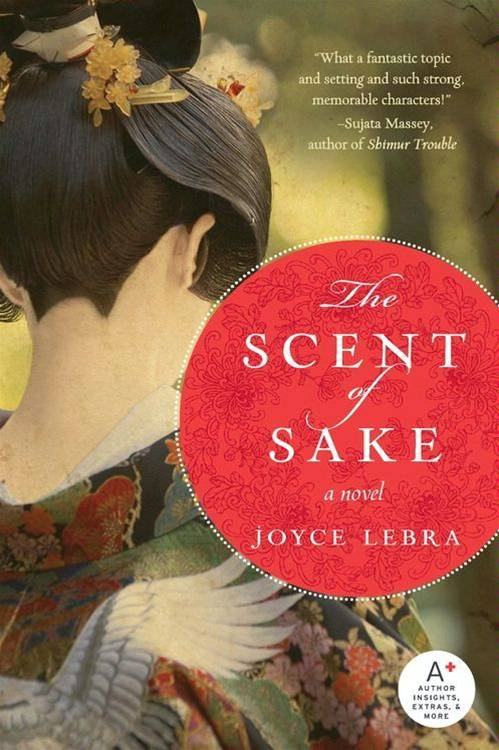 The Scent of Sake By: Joyce Lebra