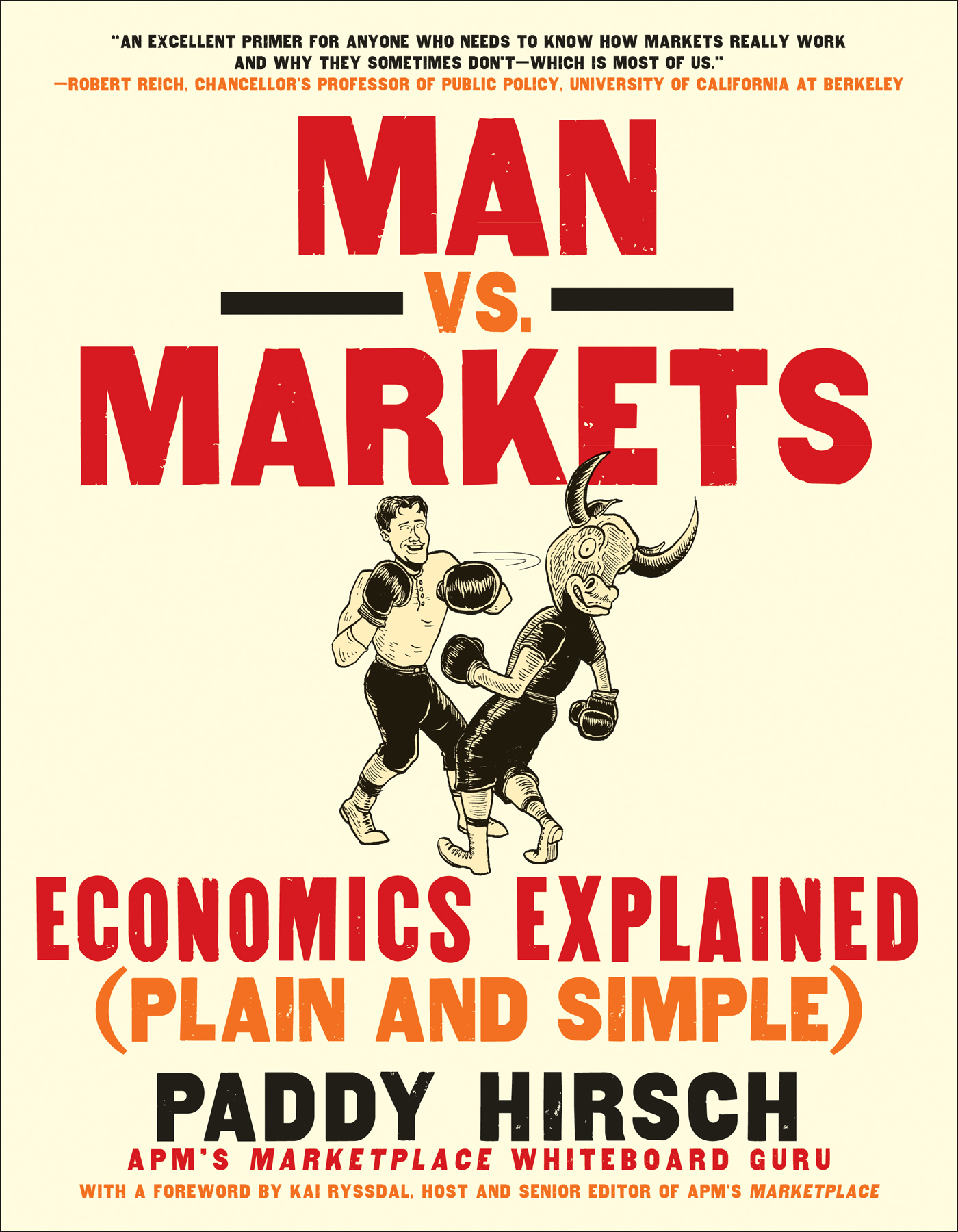 Man vs. Markets By: Paddy Hirsch