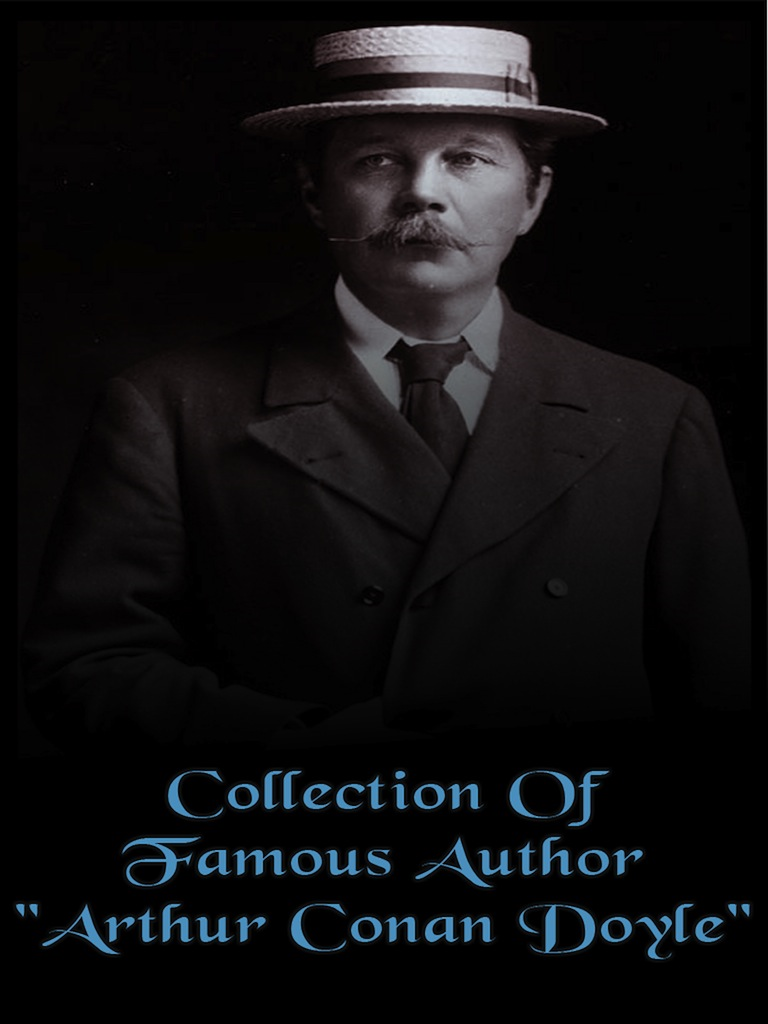 Collection of Famous Author Arthur Conan Doyle