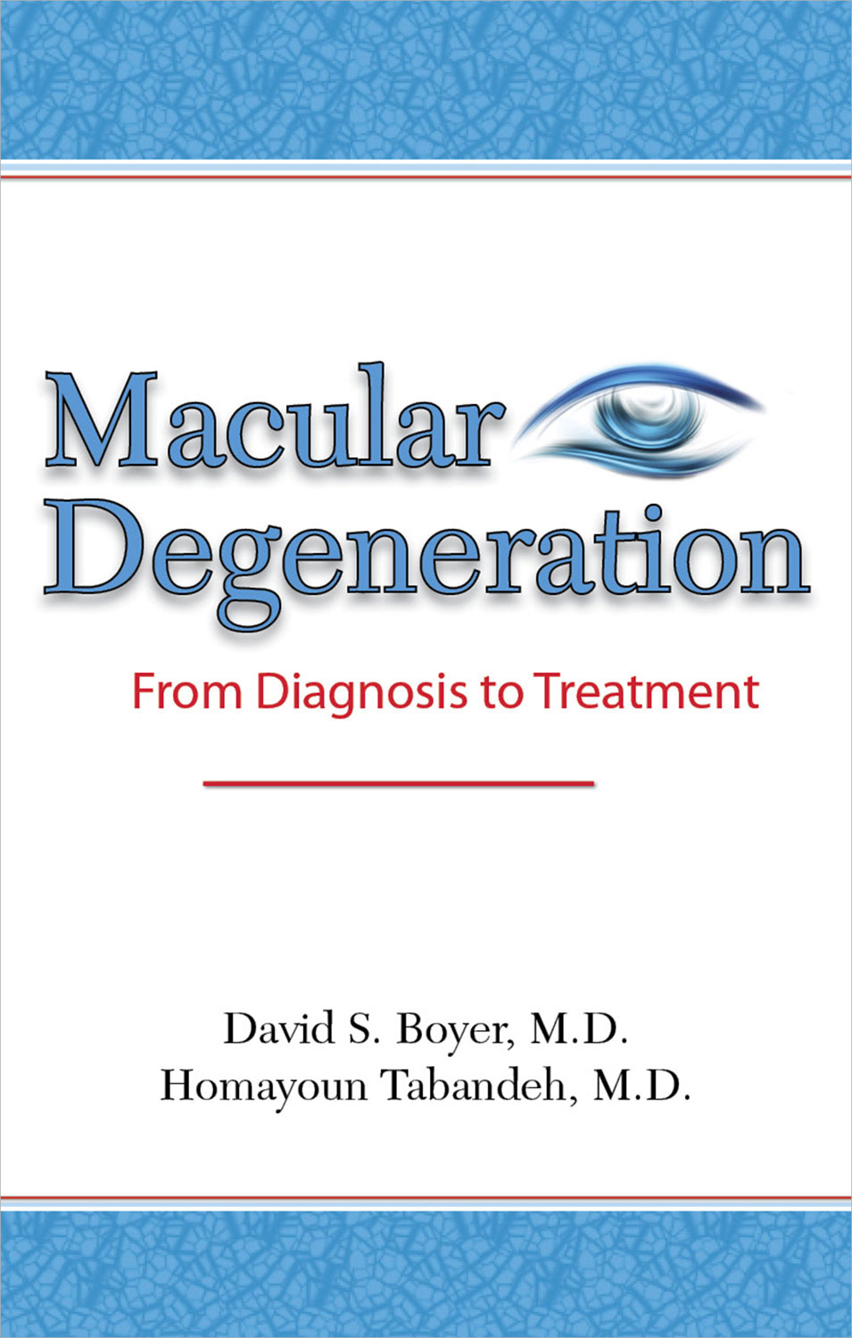 Macular Degeneration: From Diagnosis to Treatment