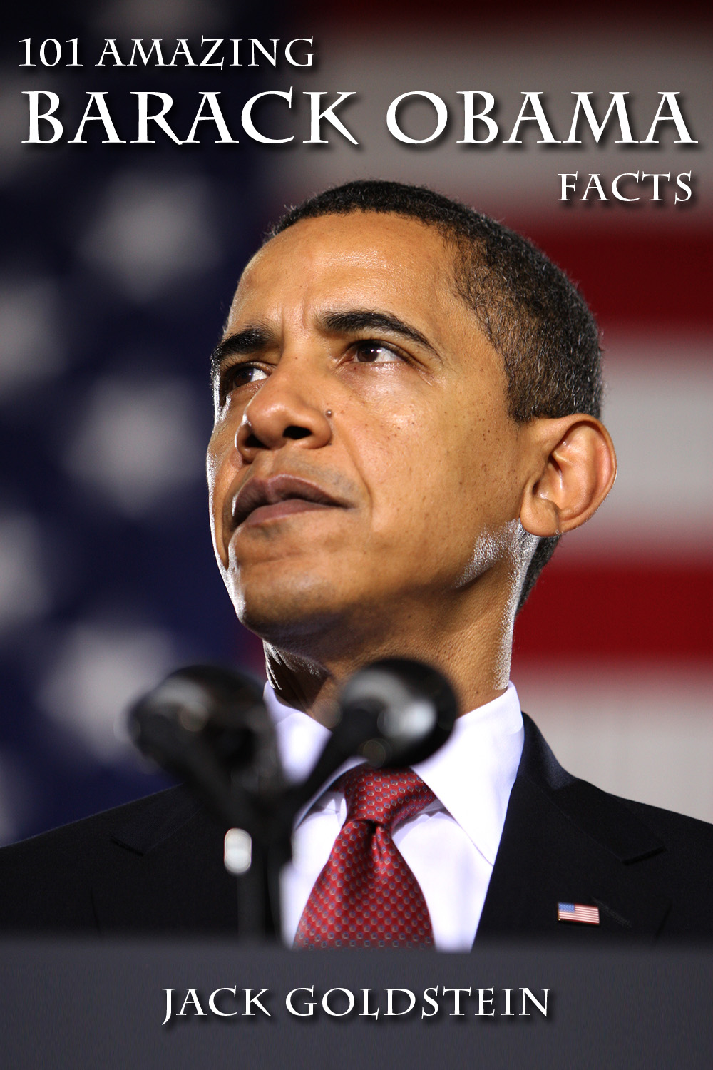 101 Amazing Barack Obama Facts