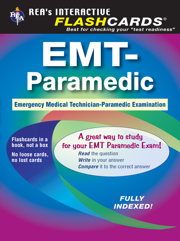 EMT-Paramedic Flashcard Book By: Jeffrey Lindsey
