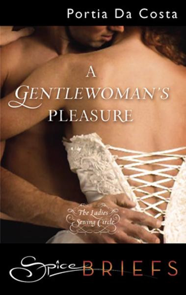 A Gentlewoman's Pleasure By: Portia Da Costa