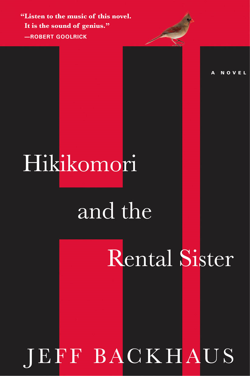 Hikikomori and the Rental Sister By: Jeff Backhaus
