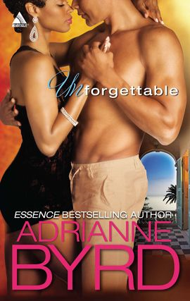 Unforgettable By: Adrianne Byrd