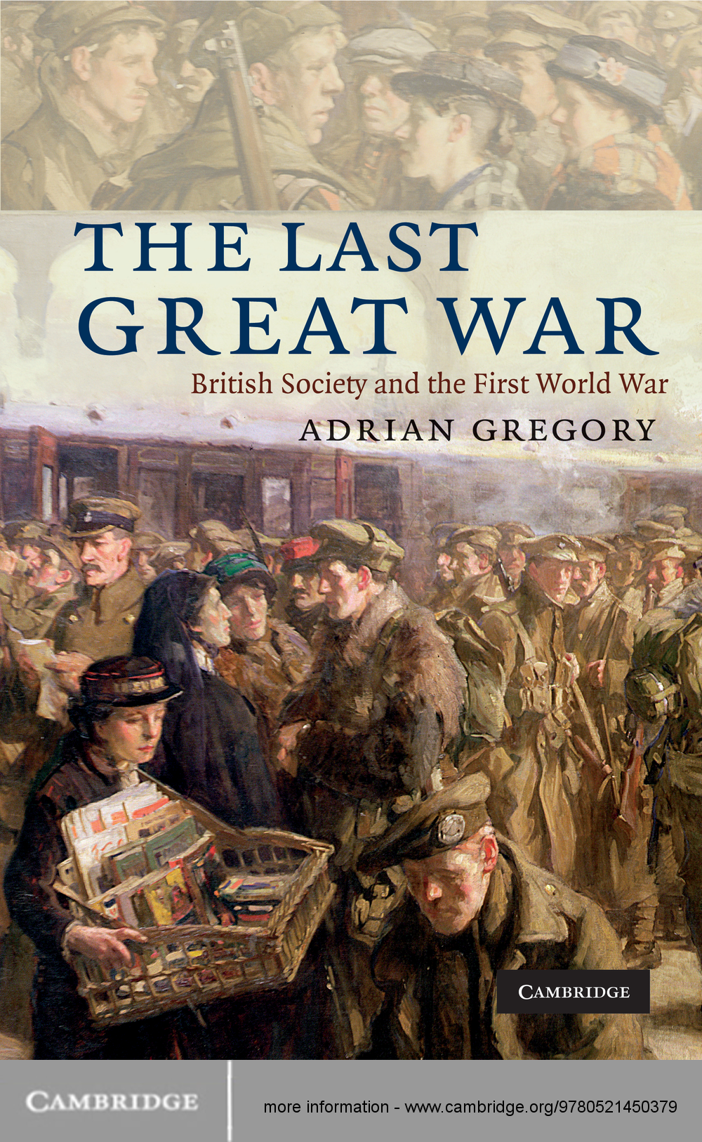 The Last Great War British Society and the First World War