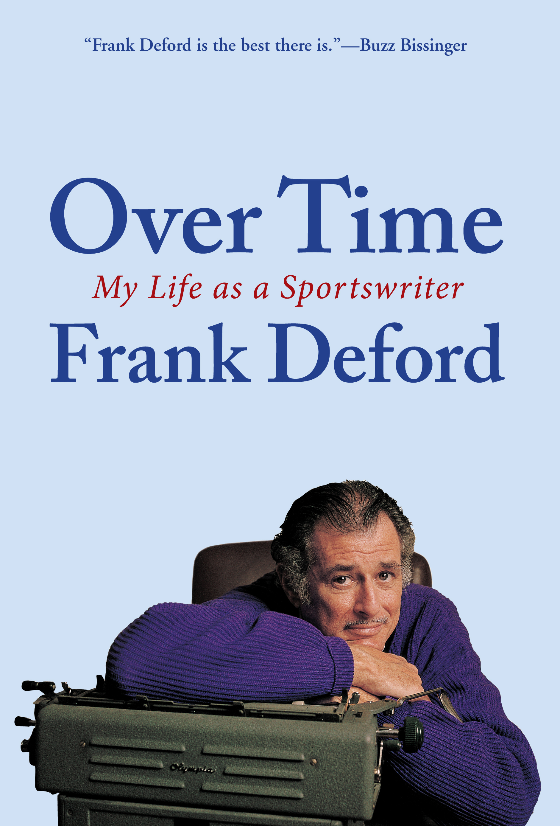 Over Time By: Frank Deford