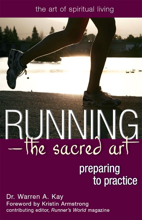 RunningThe Sacred Art: Preparing to Practice