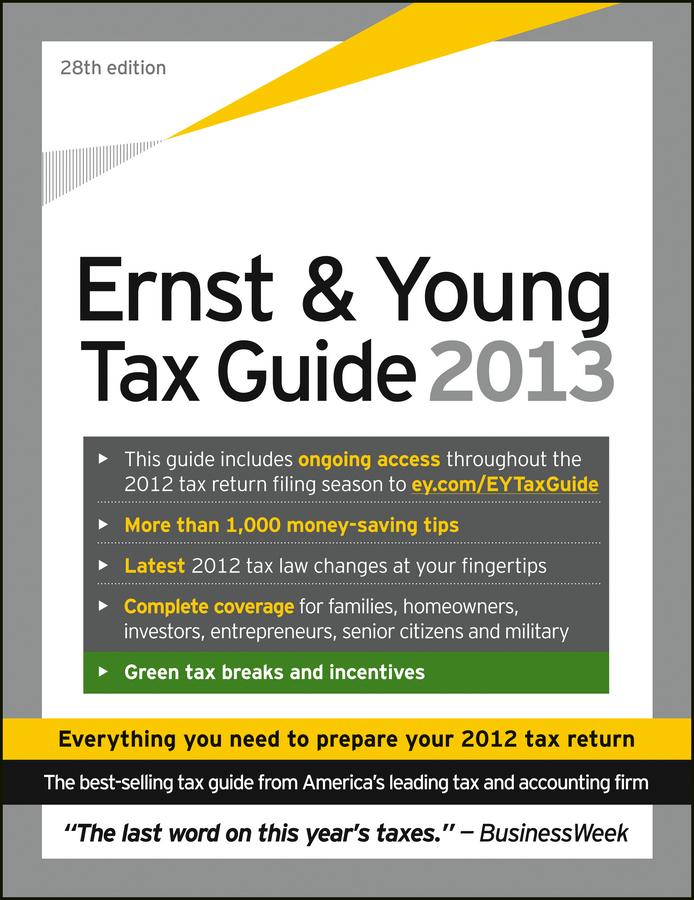 Ernst & Young Tax Guide 2013 By: Ernst & Young